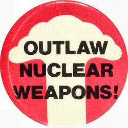 Outlaw Nuclear Weapons Vintage Pin