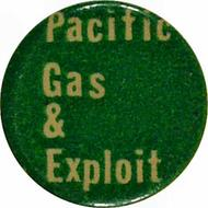 Pacific Gas and Exploit (PGandE) Vintage Pin