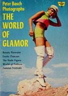 Peter Basch Photographs The World of Glamor Book