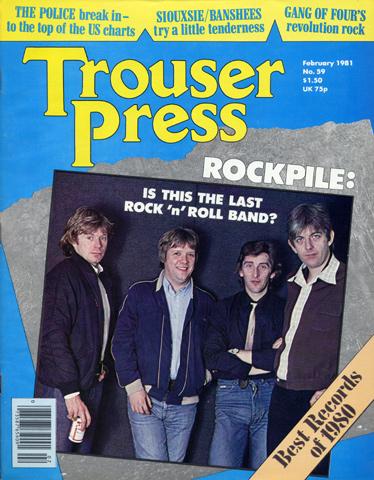 RockpileTrouser Press Magazine