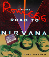 Route 666 On the Road to Nirvana Book