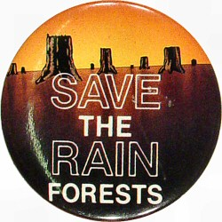 Save The Rain Forests Vintage Pin