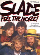 Slade: Feel the Noize! Book