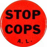 Stop Cops A.L. Vintage Pin