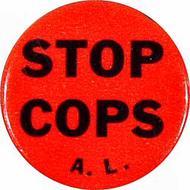 Stop Cops A.L. Vintage Pin