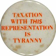 Taxation With This Representation Is Tyranny Vintage Pin