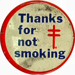 Thanks For Not Smoking Vintage Pin