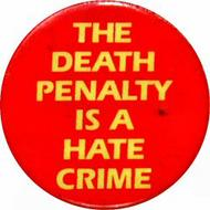 The Death Penalty Is A Hate Crime Vintage Pin