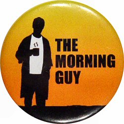 The Morning Guy Vintage Pin