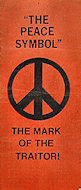 &quot;The Peace Symbol&quot; - The Mark of the Traitor Program