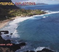 Tropical Reflections CD
