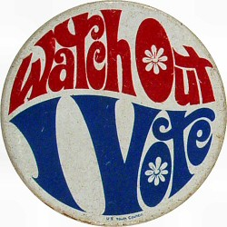 Watch Out I Vote - U.S. Youth CouncilVintage Pin