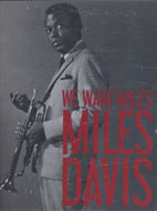 We Want Miles: Miles Davis VS. Jazz Book