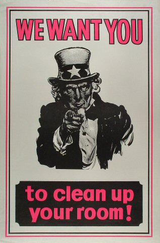 We Want You to Clean Up Your Room Poster