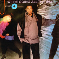 """We're Going All The Way Vinyl 7"""" (Used)"""