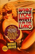 What You Want Is In The Limo Book