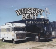 Whiskey Bent CD