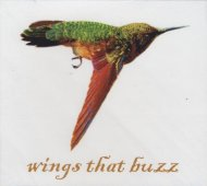 Wings That Buzz CD