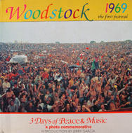 Woodstock 1969 The First Festival Book
