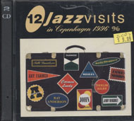12 Jazz Visits In Copenhagen CD