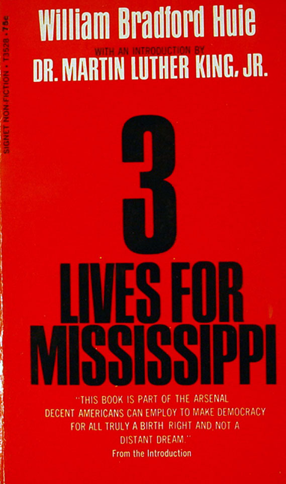 three lives for mississippi Compare book prices from over 100,000 booksellers find three lives for mississippi (1578062470) by william bradford huie.