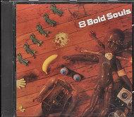 8 Bold Souls CD