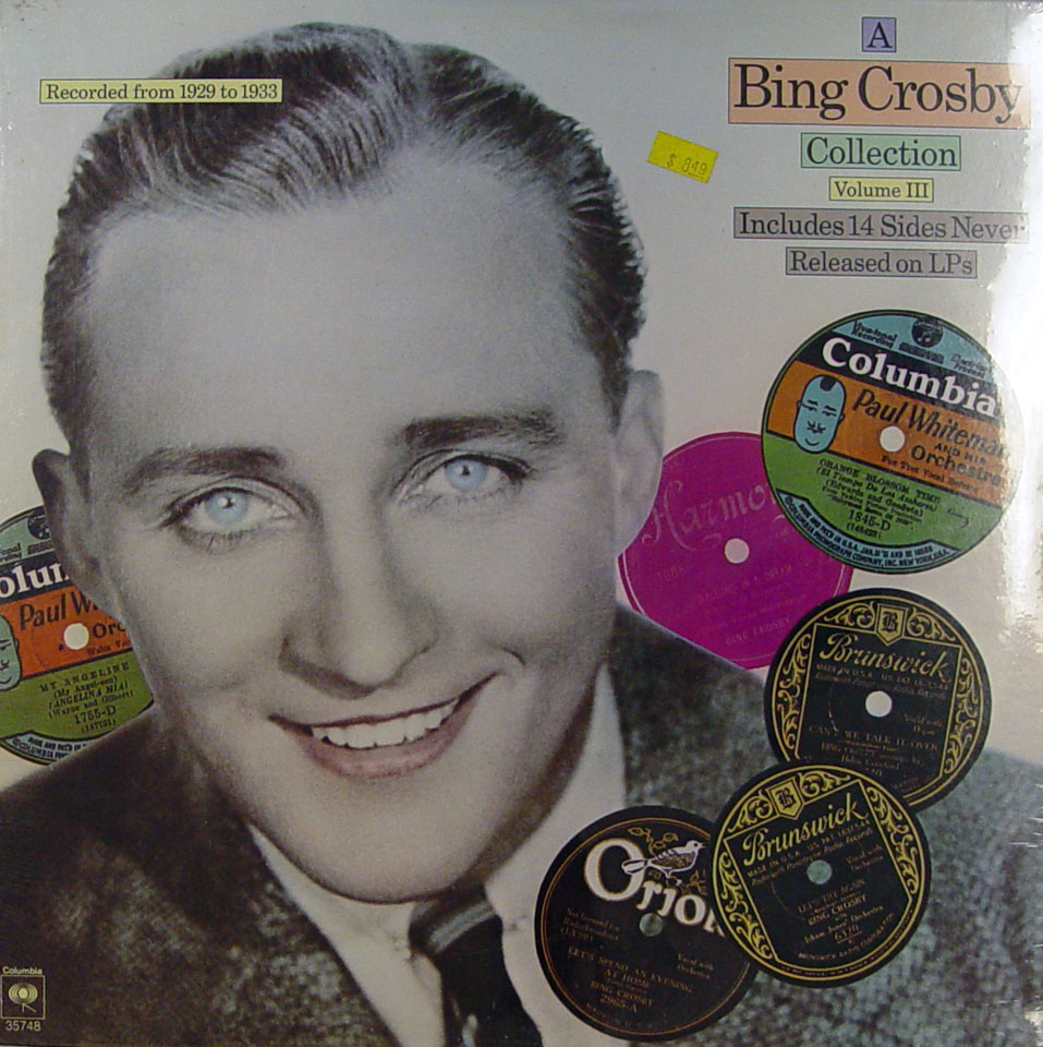 "A Bing Crosby Collection:  Volume III Vinyl 12"" (New)"