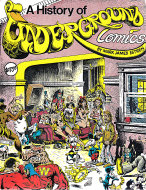 A History Of Underground Comics Comic Book