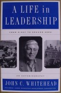 A Life In Leadership: From D-Day To Ground Zero Book