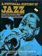A Pictorial History of Jazz: People Places From New Orleans to the Sixties Book
