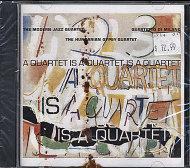 A Quartet Is A Quartet Is A Quartet CD
