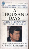 A Thousand Days: John F. Kennedy in the White House Book