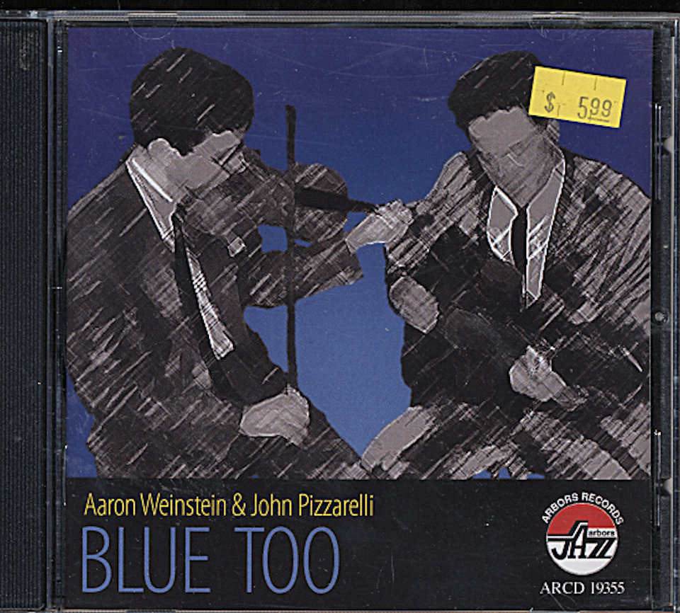 Aaron Weinstein / John Pizzarelli CD