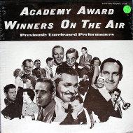 """Academy Award Winners On The Air Vinyl 12"""" (New)"""