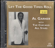 Al Garner With The Chicago All Stars CD