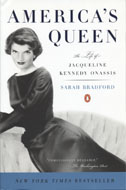 America's Queen: The Life of Jacqueline Kennedy Onassis Book