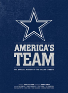 America's Team - The Official History of the Dallas Cowboys Book