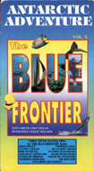 Antarctic Adventure:  The Blue Frontier VHS