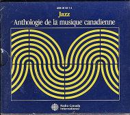 Anthology of Canadian Music: Jazz CD
