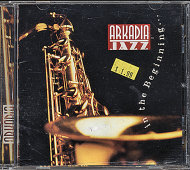 Arkadia Jazz: In The Beginning CD