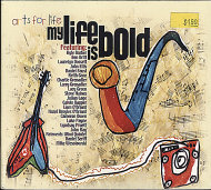 Art For Life - My Life Is Bold CD