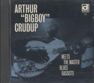 "Arthur ""Bigboy"" Crudup CD"