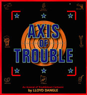 Axis Of Trouble Book