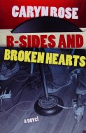 B-Sides and Broken Hearts Book