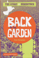 Back To The Garden: The Story of Woodstock Book