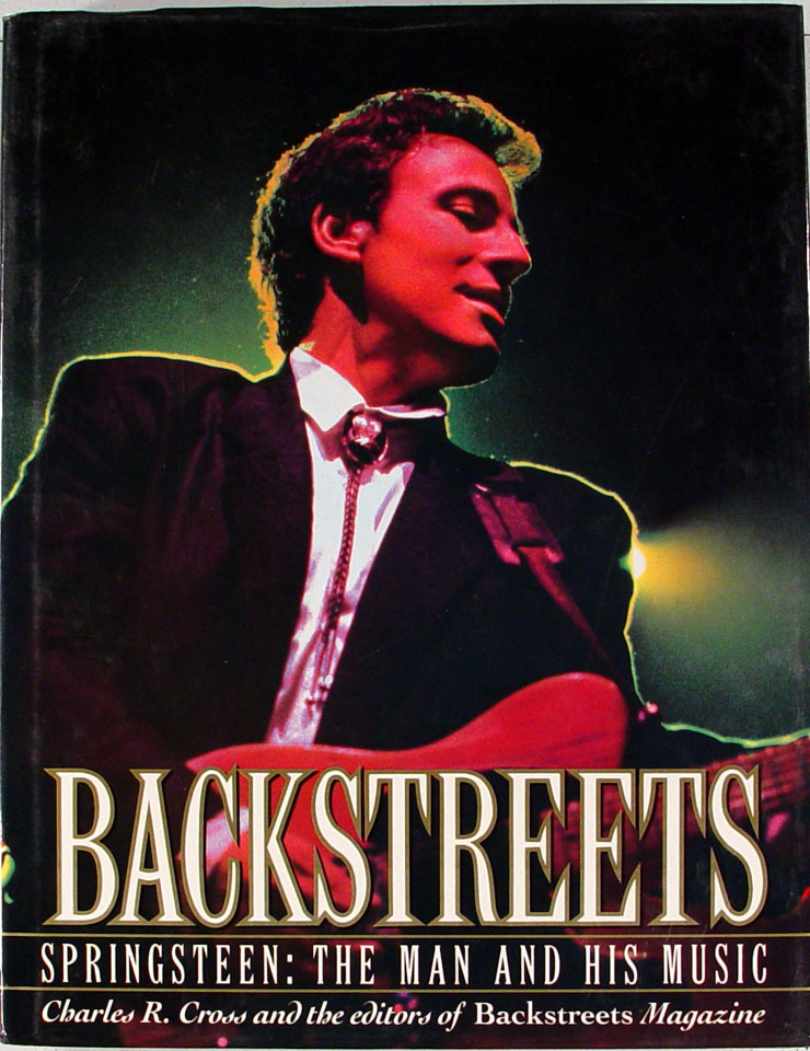 Backstreets: Springsteen The Man and His Music