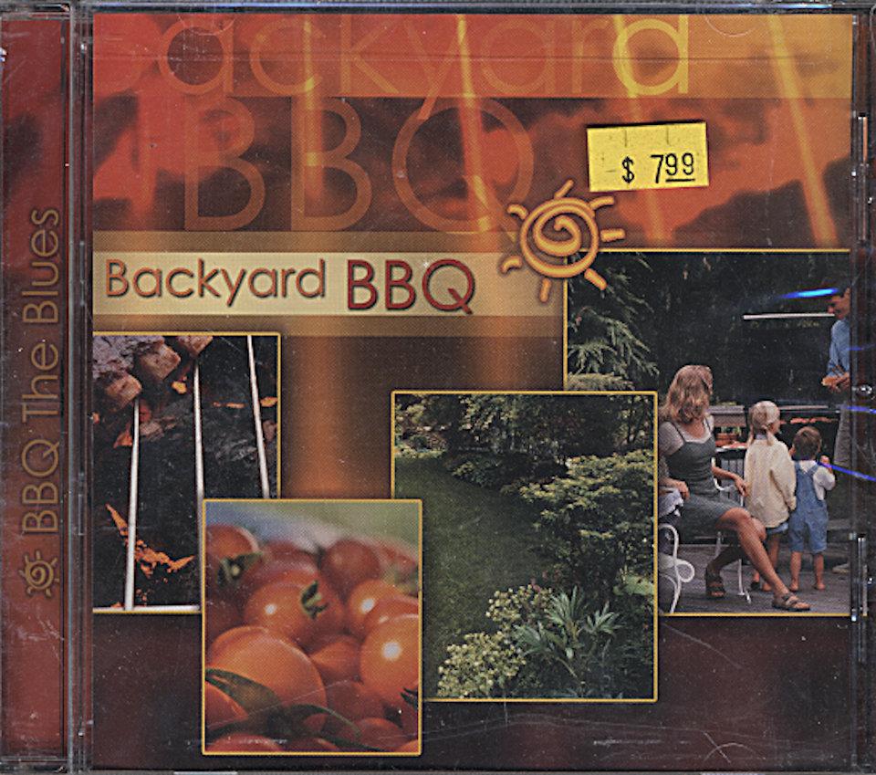 Backyard BBQ: BBQ The Blues CD