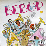 "Bebop Is Where It's At: Vol. 2 Vinyl 12"" (Used)"