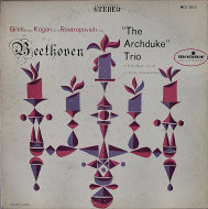 """Beethoven: The Archduke Trio Played by Gilels, Kogan & Rostropovich Vinyl 12"""" (Used)"""