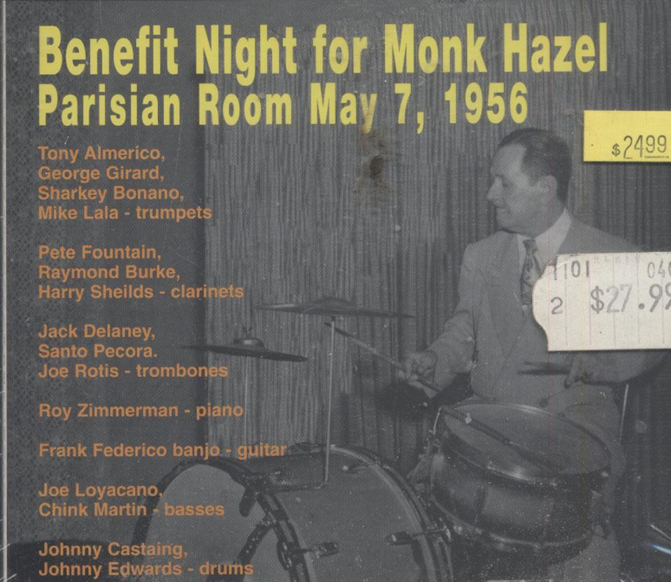 Benefit Night for Monk Hazel: Parisian Room May 7, 1956 CD